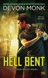Hell Bent: A Broken Magic Novel, Monk, Devon