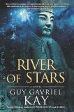 River of Stars, Kay, Guy Gavriel