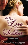 For the Love of a Soldier, Morgan, Victoria