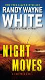 Night Moves, White, Randy Wayne