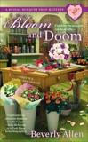 Bloom and Doom, Allen, Beverly