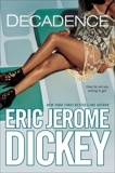 Decadence, Dickey, Eric Jerome