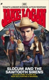 Slocum 415: Slocum and the Sawtooth Sirens, Logan, Jake