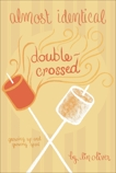 Double-Crossed #3, Oliver, Lin