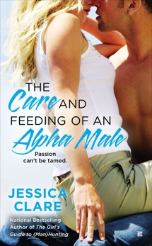 The Care and Feeding of an Alpha Male, Clare, Jessica
