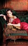 A Gentleman Never Tells, Gray, Juliana