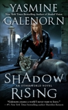 Shadow Rising: An Otherworld Novel, Galenorn, Yasmine