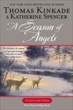 A Season of Angels: A Cape Light Novel, Spencer, Katherine & Kinkade, Thomas