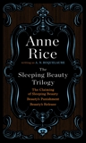 The Sleeping Beauty Trilogy, Roquelaure, A. N. & Rice, Anne