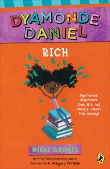 Rich: A Dyamonde Daniel Book, Grimes, Nikki