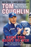 Earn the Right to Win: How Success in Any Field Starts with Superior Preparation, Fisher, David & Coughlin, Tom