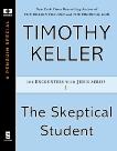 The Skeptical Student, Keller, Timothy