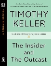 The Insider and the Outcast, Keller, Timothy