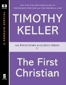 The First Christian, Keller, Timothy