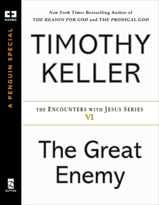The Great Enemy, Keller, Timothy