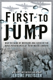 First to Jump: How the Band of Brothers was Aided by the Brave Paratroopers of Pathfinders Company, Preisler, Jerome