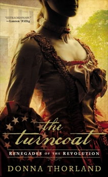 The Turncoat: Renegades of the American Revolution, Thorland, Donna