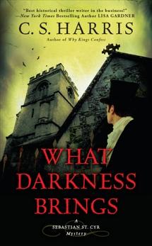 What Darkness Brings, Harris, C. S.