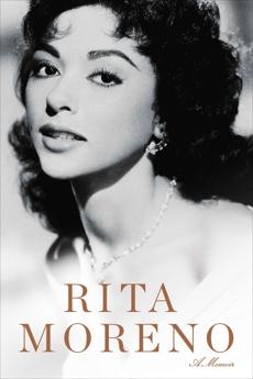 Rita Moreno: A Memoir, Moreno, Rita