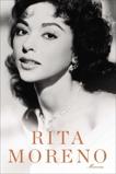 Rita Moreno: Memorias, Moreno, Rita