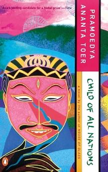 Child of All Nations, Toer, Pramoedya Ananta