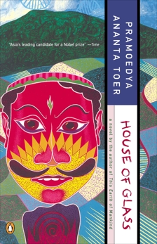House of Glass, Toer, Pramoedya Ananta
