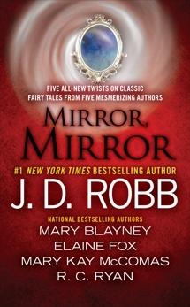 Mirror, Mirror, Robb, J. D. & Fox, Elaine & Ryan Langan, Ruth & Ryan, R.C. & Blayney, Mary