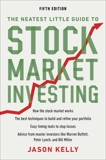The Neatest Little Guide to Stock Market Investing: Fifth Edition, Kelly, Jason