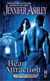 Bear Attraction: A Shifters Unbound Novella, Ashley, Jennifer