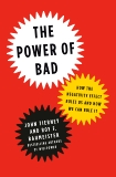The Power of Bad: How the Negativity Effect Rules Us and How We Can Rule It, Baumeister, Roy F. & Tierney, John