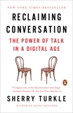 Reclaiming Conversation: The Power of Talk in a Digital Age, Turkle, Sherry