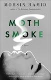 Moth Smoke, Hamid, Mohsin