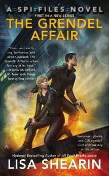 The Grendel Affair: A SPI Files Novel, Shearin, Lisa