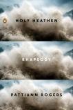 Holy Heathen Rhapsody, Rogers, Pattiann