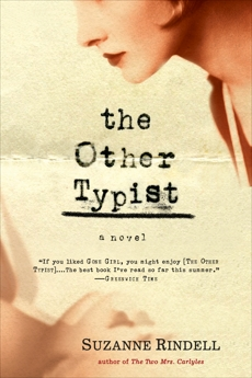 The Other Typist: A Novel, Rindell, Suzanne