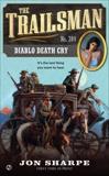The Trailsman #384: Diablo Death Cry, Sharpe, Jon