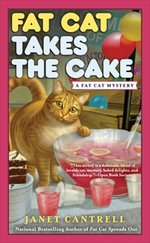 Fat Cat Takes the Cake, Cantrell, Janet