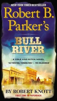Robert B. Parker's Bull River, Knott, Robert