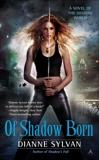 Of Shadow Born, Sylvan, Dianne