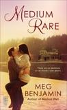 Medium Rare: (Intermix), Benjamin, Meg