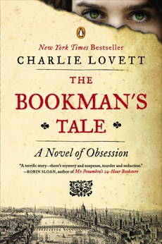 The Bookman's Tale: A Novel of Obsession, Lovett, Charlie