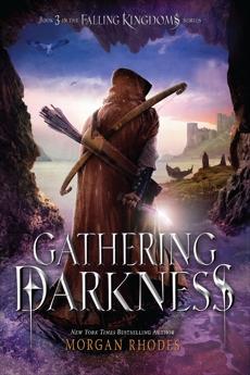 Gathering Darkness: A Falling Kingdoms Novel, Rhodes, Morgan