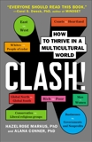 Clash!: How to Thrive in a Multicultural World, Markus, Hazel Rose & Conner, Alana