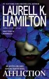 Affliction, Hamilton, Laurell K.