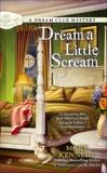 Dream a Little Scream, Kennedy, Mary