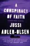 A Conspiracy of Faith: A Department Q Novel, Adler-Olsen, Jussi