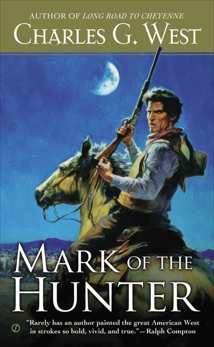 Mark of the Hunter, West, Charles G.