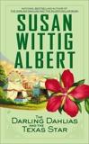 The Darling Dahlias and the Texas Star, Albert, Susan Wittig