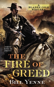 The Fire of Greed, Yenne, Bill