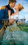 The Trouble With Princesses, Warren, Tracy Anne